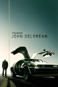 Nonton Film Framing John DeLorean (2019)