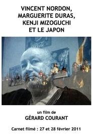 Vincent Nordon, Marguerite Duras, Kenji Mizoguchi et le Japon