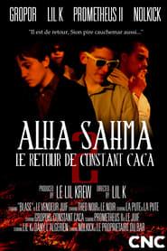 Alha Sahma 2 : Le Retour de Constant Caca