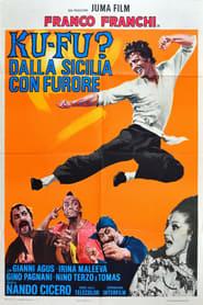 Ku Fu? Dalla Sicilia con furore 1973
