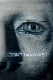 Image Don't Hang Up – Nu închide (2016)