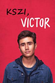 Kszi, Victor