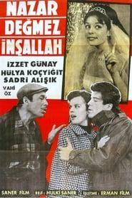 Nazar Değmez İnşallah (1965)