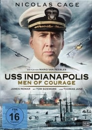 USS Indianapolis – Men of Courage (2016)