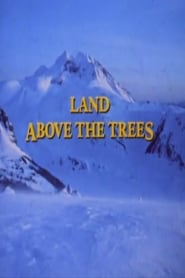 The Land Above The Trees