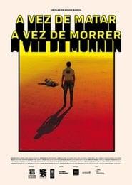 A Vez de Matar, A Vez de Morrer (2016) Zalukaj Online