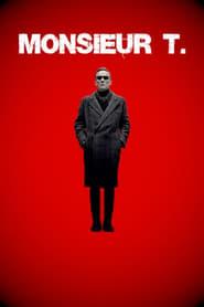 Monsieur T. 2019