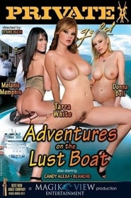 Private Gold 121: Adventures On The Lust Boat