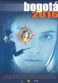 Bogotá 2016 (2001) Online Cały Film Zalukaj Cda
