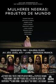Mulheres Negras: Projetos de Mundo