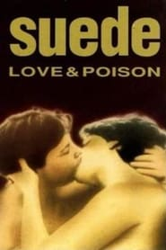 Suede - Love & Poison 1993