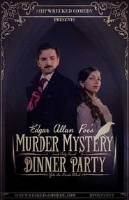 Edgar Allan Poe's Murder Mystery Dinner Party