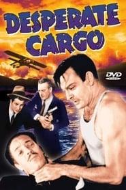 Desperate Cargo 1941