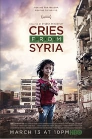 Cries from Syria (2017) Full Movie Watch Online Free Download
