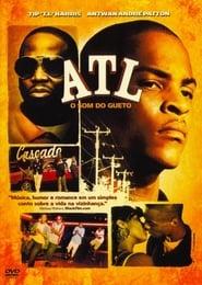 ATL – O Som do Gueto Torrent (2006)