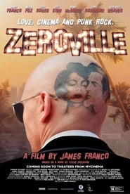 Zeroville - Sex, cinema and punk rock. 1969 - Azwaad Movie Database