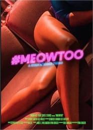 #MEOWTOO (2021)