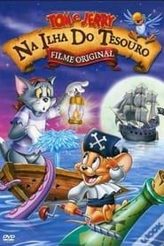Tom e Jerry – Em Busca Do Tesouro