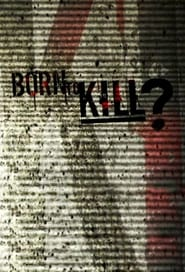 Born to Kill? 2005