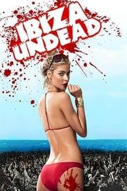 Ibiza Undead (2016)