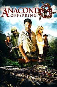 Anaconda 3: Offspring 2008 Movie BluRay Dual Audio Hindi Eng 300mb 480p 900mb 720p 2GB 3GB 1080p