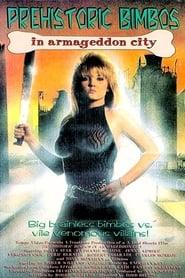 Prehistoric Bimbos in Armageddon City (1991)