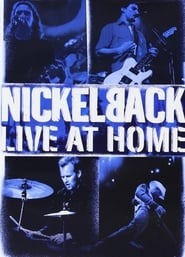 Nickelback – Live at Home 2002
