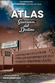 Atlas, guerreros del destino