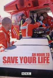 An Hour to Save Your Life 2014
