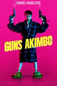 Guns Akimbo [2019]