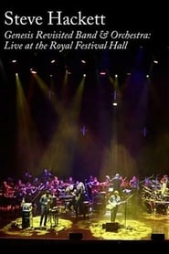 Steve Hackett: Genesis Revisited Band & Orchestra: Live at the Royal Festival Hall 2019