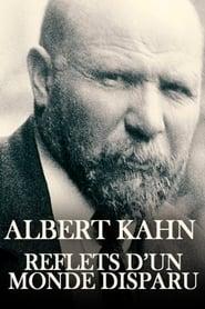 Albert Kahn, reflets d'un monde disparu (2019)