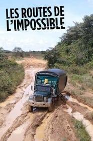 Les Routes de l'impossible 2007