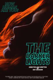 The Darker Lights (2021)