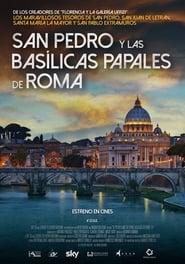 Ver San Pedro y las basílicas papales de Roma – DOCUMENTAL DE ARTE Online HD Castellano, Latino y V.O.S.E (2016)