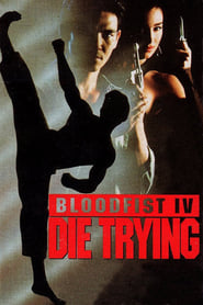 Bloodfist IV: Die Trying 1992