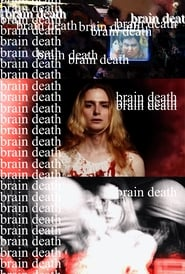 BRAIN DEATH (2021)