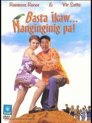 Watch Basta't Ikaw… Nanginginig Pa (1999)
