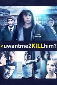 uwantme2killhim? 2013