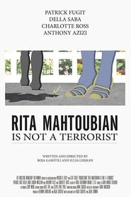 Rita Mahtoubian is Not a Terrorist (2015)
