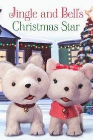 Jingle & Bell's Christmas Star (2012)