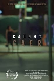 Caer (Caught) (2021)