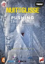 Nuit de la Glisse: Pushing the Limits