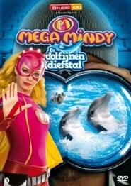 Mega Mindy en de Dolfijnendiefstal 2010