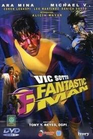 Fantastic Man 2003