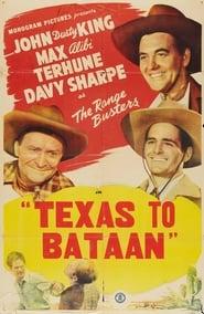 Regarder Texas to Bataan