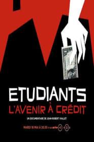 Etudiants, l'avenir à crédit