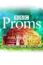 BBC Proms: Sondheim's 80th Birthday