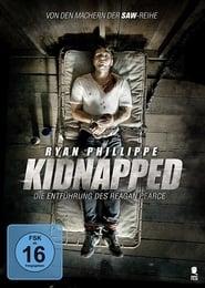 Kidnapped – Die Entführung des Reagan Pearce [2014]