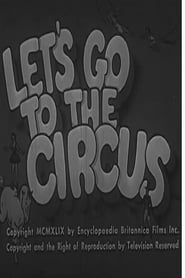 Let's Go To The Circus